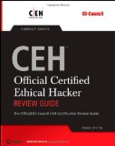 Official Certified Ethical Hacker Review Guide: For Version 7.1 (EC-Council Certified Ethical Hacker (Ceh))