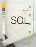 Joe Celko's SQL for Smarties, Fourth Edition: Advanced SQL Programming (The Morgan Kaufmann Series in Data Management Systems)