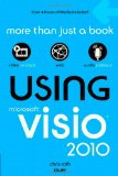 Microsoft Visio 2010 Step by Step: The smart way to learn Microsoft Visio 2010-one step at a time! (Step by Step (Microsoft))