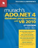 Murach's ADO.NET 4 Database Programming with VB 2010