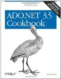 ADO.NET 3.5 Cookbook (Cookbooks (O'Reilly))