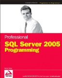 Professional SQL Server 2005 Programming (Programmer to Programmer)