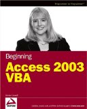 Beginning Access 2003 VBA (Programmer to Programmer)