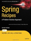 Spring Recipes: A Problem-Solution Approach