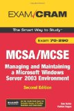 MCSA/MCSE 70-290 Exam Cram: Managing and Maintaining a Windows Server 2003 Environment (2nd Edition)