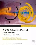 Apple Pro Training Series: DVD Studio Pro 4 (3rd Edition)