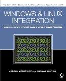 Windows and LinuxIntegration: Hands-on Solutions for a Mixed Environment
