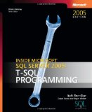 Inside Microsoft SQL Server 2005: T-SQL Programming (Solid Quality Learning)