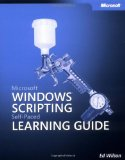 Microsoftu00ae Windowsu00ae Scripting Self-Paced Learning Guide (Pro-Other)