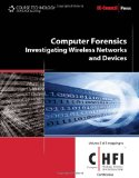 Computer Forensics: Investigating Wireless Networks and Devices (C(Computer) Hfi (Hacking Forensic Investigator)