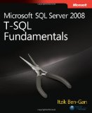 Inside Microsoft SQL Server 2005: T-SQL Querying (Solid Quality Learning)