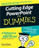 Cutting Edge PowerPoint For Dummies (For Dummies (Computers))