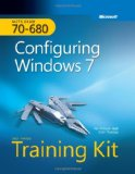 MCTS Self-Paced Training Kit (Exam 70-680): Configuring Windowsu00ae 7