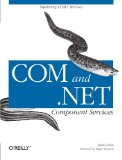COM and .NET Component Services (O'Reilly Windows)
