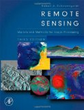 Image Analysis, Classification, and Change Detection in Remote Sensing: With Algorithms for ENVI/IDL, Second Edition
