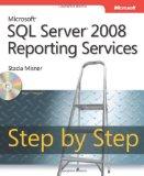 Microsoftu00ae SQL Server(TM) 2005 Reporting Services Step by Step (Step by Step (Microsoft))