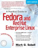 Practical Guide to Fedora and Red Hat Enterprise Linux, A (6th Edition)