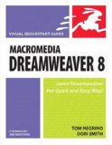 Macromedia Dreamweaver 8 for Windows & Macintosh (Visual QuickStart Guide)