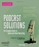 Podcasting: Do It Yourself Guide