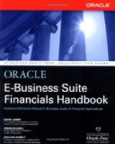 Oracle E-Business Suite Financials Handbook (Osborne ORACLE Press Series)