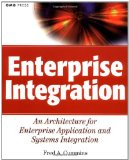 Enterprise Integration: An Architecture for Enterprise Application and Systems Integration (OMG)