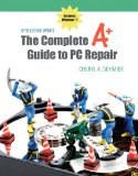 Complete A+ Guide to PC Repair Fifth Edition Update, The (5th Edition)