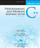 Programming and Problem Solving with C++: Comprehensive Edition