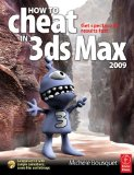 Mesa College 3ds Max Bundle: How to Cheat in 3ds Max 2009: Get Spectacular Results Fast (How to Cheat in)