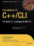 Foundations of C++/CLI: The Visual C++ Language for .NET 3.5 (Expert's Voice in .NET)