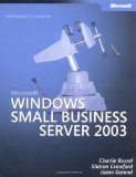 Microsoft Windows Small Business Server 2003 Administrator's Companion (Pro-Administrator's Companion)