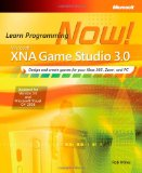 Microsoftu00ae XNAu00ae Game Studio 3.0: Learn Programming Now! (Pro - Developer)