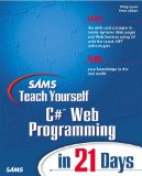 Sams Teach Yourself C# Web Programming in 21 Days