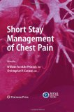 Short Stay Management of Chest Pain (Contemporary Cardiology)