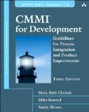 CMMI for Development: Guidelines for Process Integration and Product Improvement (3rd Edition) (SEI Series in Software Engineering)