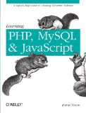 Learning PHP, MySQL, and JavaScript: A Step-By-Step Guide to Creating Dynamic Websites (Animal Guide)