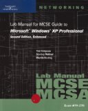 70-270 Lab Manual for MCSE Guide to Microsoft Windows XP Professional, Second Edition, Enhanced