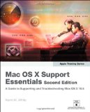 Apple Training Series: Mac OS X Support Essentials (2nd Edition)