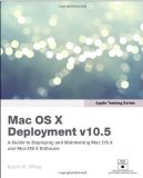 Apple Training Series: Mac OS X Advanced System Administration v10.5