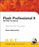 Macromedia Flash Professional 8 Beyond the Basics Hands-On Training