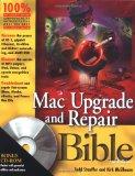 Mac Upgrade and Repair Bible, Third Edition