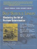 Self-Service Linux: Mastering the Art of Problem Determination