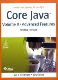 Core Java, Vol. 2: Advanced Features, 8th Edition