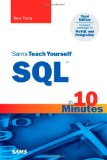 Sams Teach Yourself SQL in 10 Minutes (3rd Edition)