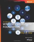 Microsoft  Windows  Workflow Foundation Step by Step (Microsoft Windows Step by Step)