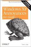 Windows XP Annoyances for Geeks, 2nd Edition