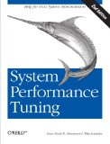 System Performance Tuning, 2nd Edition (O'Reilly System Administration)
