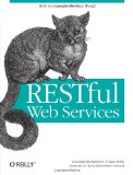 RESTful Web Services Cookbook: Solutions for Improving Scalability and Simplicity