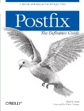 Postfix: The Definitive Guide
