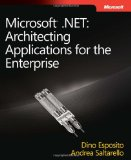Microsoftu00ae .NET: Architecting Applications for the Enterprise (Pro-Developer)