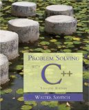 Problem Solving with C++, 7th Edition